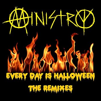 Every Day Is Halloween - The Remixes
