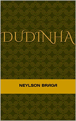 Dudinha (Portuguese Edition)