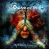 Songtexte von Beseech - My Darkness, Darkness