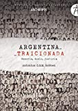 Argentina traicionada: Memoria, duelo, justicia: 31 (Libros de la Revista Anthropos)...