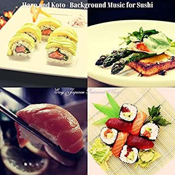 Harp and Koto - Background Music for Sushi