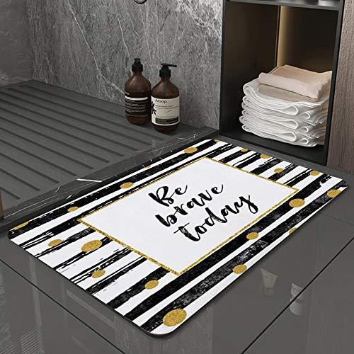 Tapis de Bain et Tapis de Sol 50X80cmNoir Be Brave Today Textures Motiver Motivation Citation Dot Expression Foil Texte Graphique MainPeut être utilisé dans la Salle de Bain, la Cuisine et la Douche