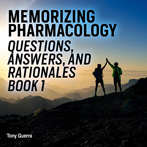 Memorizing Pharmacology Questions, Answers, and Rationales Book 1: Gastrointestinal Pharmacology Review with Visual Memory Aids and Mnemonics audiobook cover art