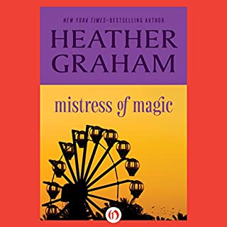 Mistress of Magic                   By:                                                                                                                                 Heather Graham                               Narrated by:                                                                                                                                 Bunny Warren                      Length: 6 hrs and 58 mins     13 ratings     Overall 3.9