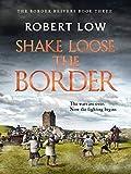 Shake Loose the Border (Border Reivers Book 3)