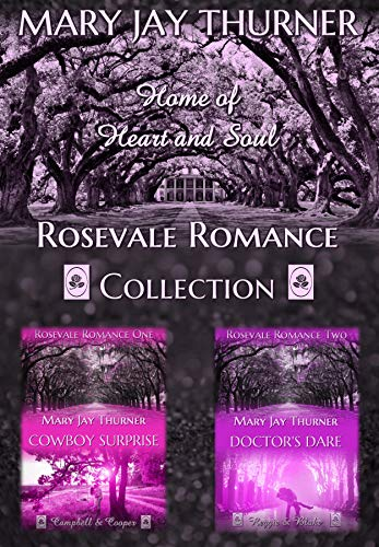 Rosevale Romance Collection: Cowboy Surprise & Doctor's Dare – Limit