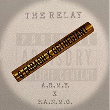 The Relay (feat. G Faraoh)