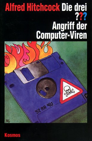 Die drei Fragezeichen und . . ., Angriff der Computer-Viren