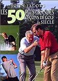 50 plus grandes leçons de golf