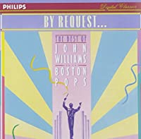 By Request: The Best Of John Williams And The Boston Pops Orchestra (1990-10-25)
