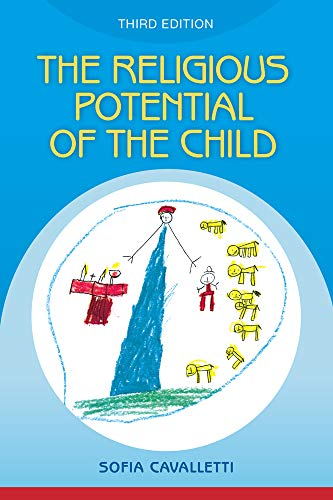 Compare Textbook Prices for Religious Potential of the Child: Experiencing Scripture and Liturgy with Young Children  ISBN 9781616715182 by Sofia Cavalletti