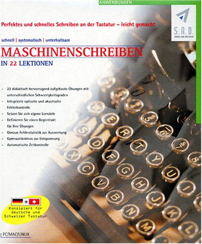 Maschinenschreiben in 22 Lektionen - Konzipiert für deutsche und Schweizer Tastatur - PC/Mac/Linux