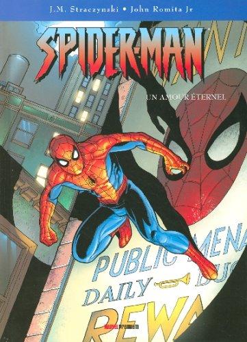 Spider-Man, Tome 5 : Un amour éternel