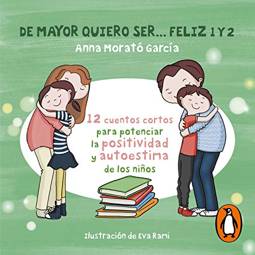 De mayor quiero ser... feliz 1 y 2 [When I Grow up I Want to Be Happy 1 and 2] Titelbild