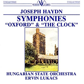 "Haydn: Symphonies ""Oxford"" & ""The Clock"""