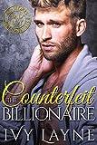 The Counterfeit Billionaire (Scandals of the Bad Boy Billionaires Book 10)