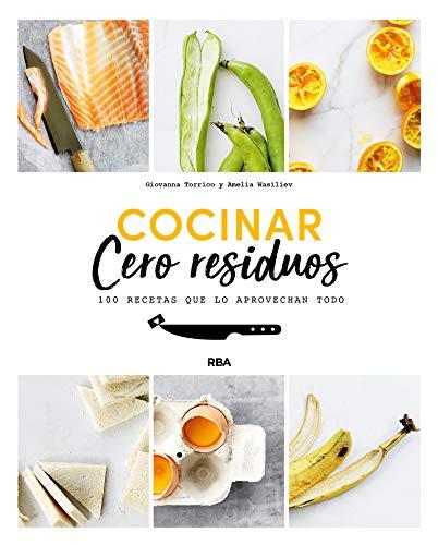 Cocinar cero residuos (PRÁCTICA)