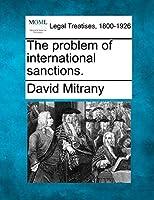The Problem of International Sanctions.