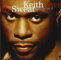 Get Up on It by Keith Sweat (1994-06-28)