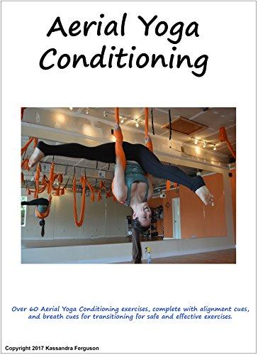 Aerial Yoga Conditioning Manual (English Edition)