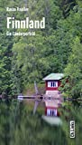 Finnland: Ein Länderporträt (Länderporträts)
