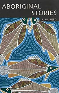 Aboriginal Stories: With Word List English--Aboriginal, Aboriginal--English (English and Australian Languages Edition)