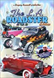 The L.A. Roadster Show [dvd]