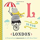 L is for London: A Personalized Alphabet Book All About You!