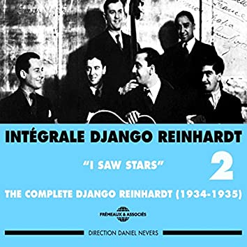 Intégrale Django Reinhardt,  vol. 2 : 1934-1935 (I Saw Stars)