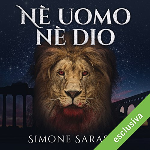 Simone Sarasso - Né uomo né Dio - La grande saga di Ercole  (2018) .mp3 - 64 kbps