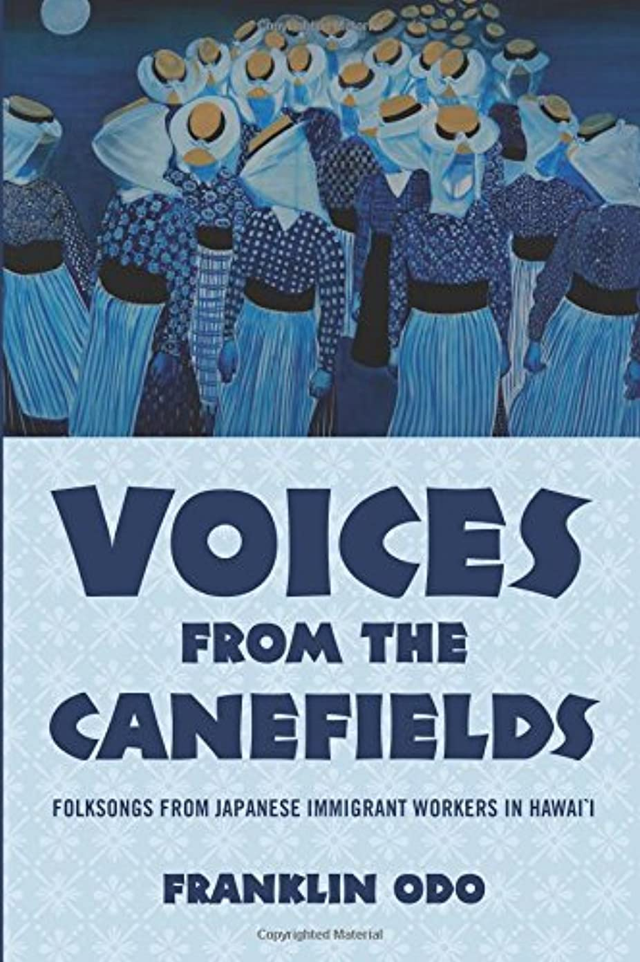 浴室暗殺フルーツVoices from the Canefields: Folksongs from Japanese Immigrant Workers in Hawai'i (American Musicspheres)