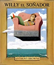 Willy el sonador/ Willy the Dreamer (Spanish Edition)