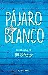 Pájaro Blanco / White Bird par Palacio