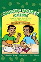 Making Money Count: How to Save, Spend, and Secure What You Have