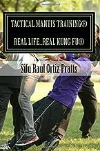 Tactical Mantis Training: Street Self-Defense Applications