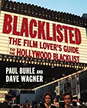 Blacklisted: The Film-Lover's Guide to the Hollywood Blacklist