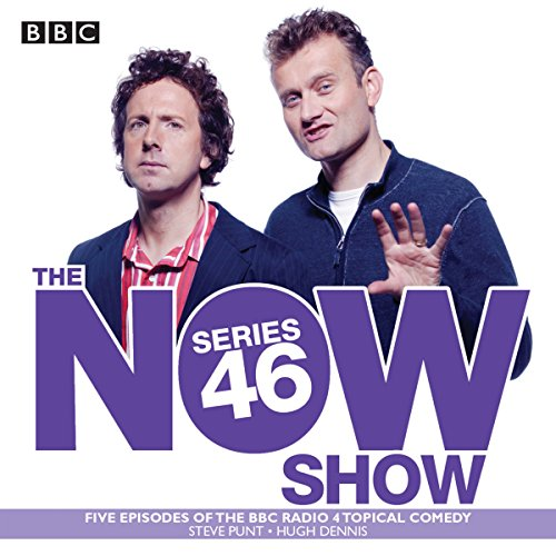 The Now Show: Series 46 audiobook cover art