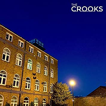 The Crooks, Vol. 1