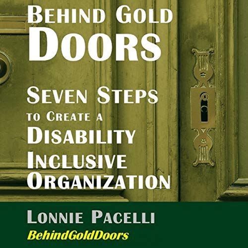 Behind Gold Doors - Seven Steps to Create a Disability Inclusive Organization cover art