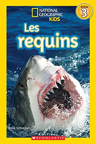 National Geographic Kids : Les requins (niveau 3)