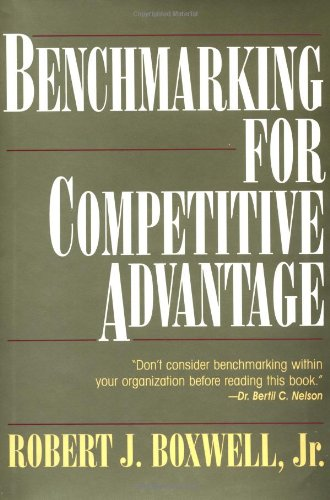 Benchmarking for Competitive Advantage