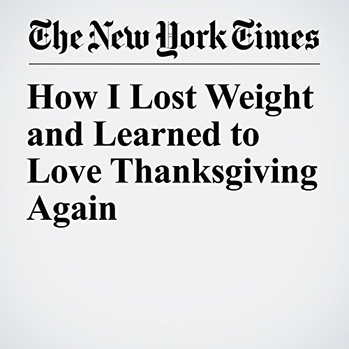 How I Lost Weight and Learned to Love Thanksgiving Again audiobook cover art