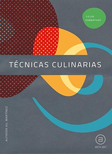 Técnicas Culinarias. Libro del alumno (Ciclos formativos)