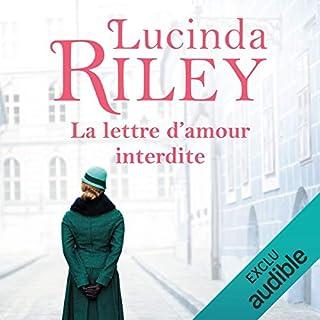 La lettre d'amour interdite                   De :                                                                                                                                 Lucinda Riley                               Lu par :                                                                                                                                 Bénédicte Charton                      Durée : 15 h et 11 min     173 notations     Global 4,4