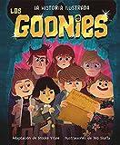 Los Goonies. La historia ilustrada (INFANTIL / JUVENIL)