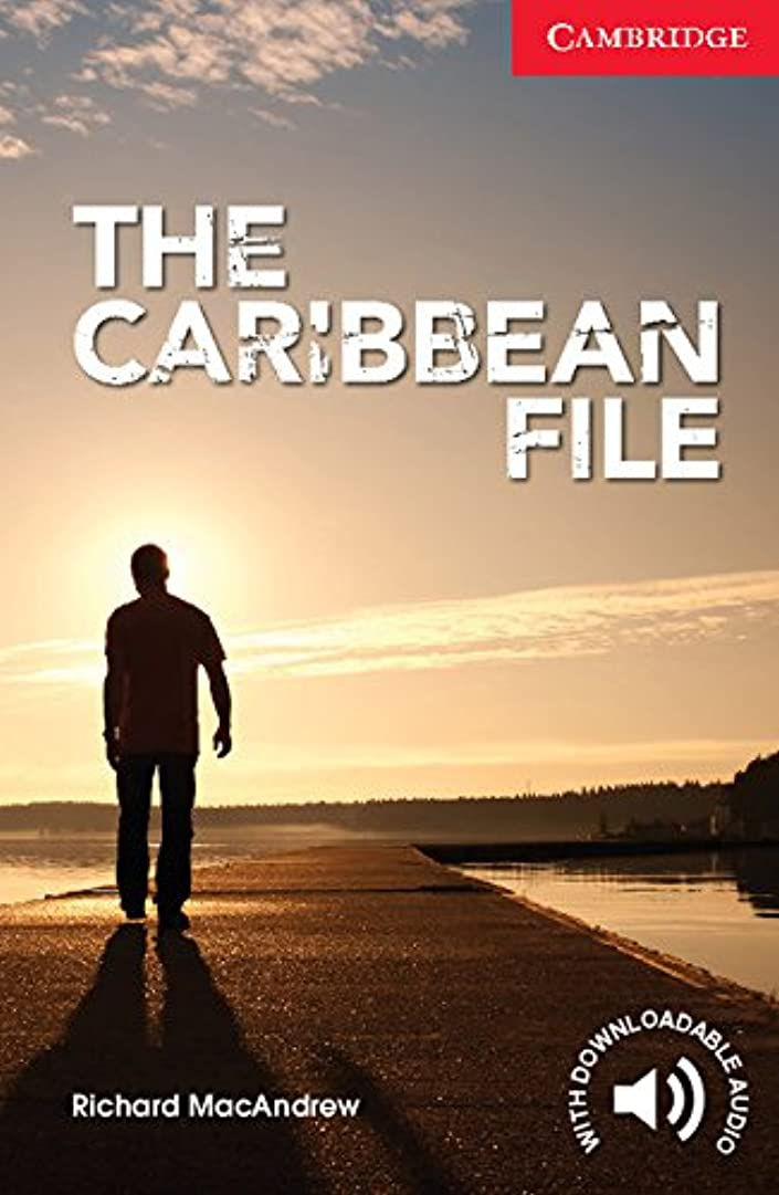 忌まわしい裸ロビーThe Caribbean File Level 1/A1+ Kindle eBook (Cambridge English Readers) (English Edition)