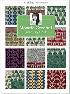 Mosaic Crochet with Lily Chin Crochet Me Workshop
