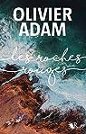 Les roches rouges par Adam