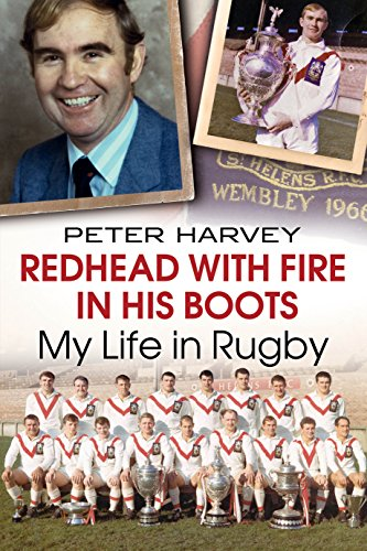 Redhead with Fire in His Boots: My Life in Rugby (English Edition)
