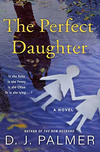 The Perfect Daughter: A Novel